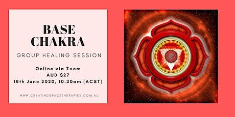 Base Chakra Balancing - Group Healing tickets