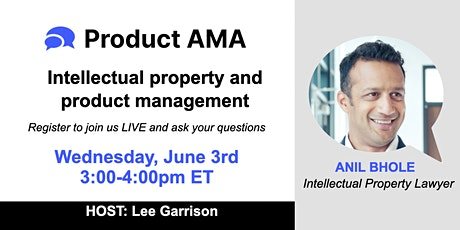 Product AMA Live - Intellectual property and product management tickets
