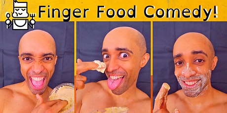 Finger Food Comedy! Stand Up Comedy and Dinner! tickets