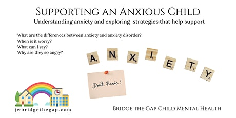 Supporting an Anxious Child tickets