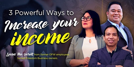 3 Powerful Ways to Increase Your Income! (Europe) tickets