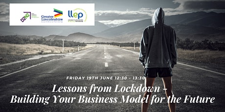 Lessons from  Lockdown - Building Your Business Model for the Future tickets