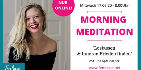 Morning Meditation – Loslassen & Inneren Frieden finden Tickets