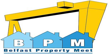 Belfast Property Meet Thursday 4th June Online tickets