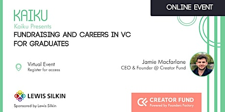 Fundraising and Careers in VC for Graduates Tickets