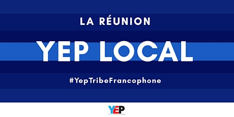 YEP LOCAL La Réunion : Entrepreneuriat au féminin : Intuition et sens billets