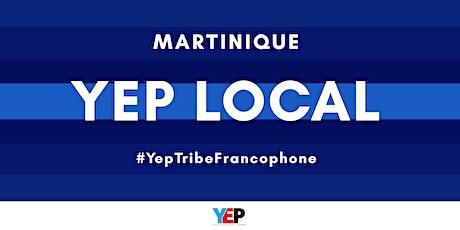 YEP LOCAL Martinique : Le monde change ! Et vous Entrepreneur.e. ? billets