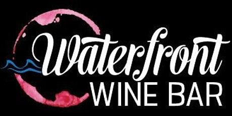 Waterfront Wine Bar WINE CLUB tickets