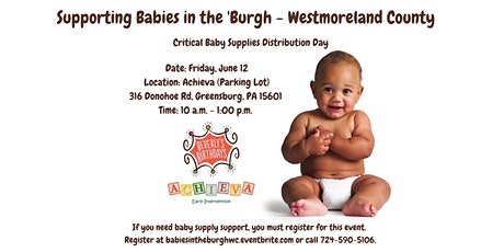 Babies in the 'Burgh - Critical Baby Supply Distribution Day - Westmoreland tickets