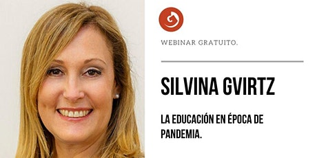 Silvina Gvirtz - La educación en época de pandemia entradas