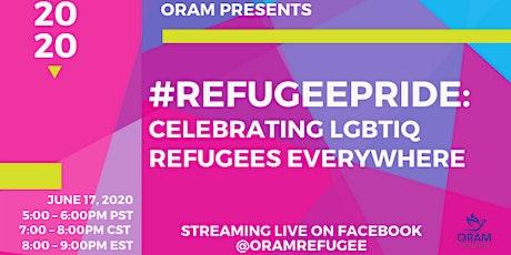 ORAM #RefugeePride: Celebrating LGBTIQ Refugees Everywhere tickets