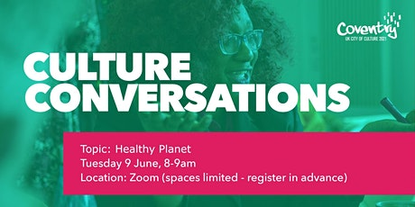 Culture Conversations Online Workshop: Healthy Planet tickets