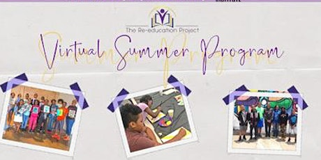 The Re-Education Project Virtual Summer Program 2020 tickets