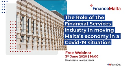 The role of the financial services industry in moving Malta's Economy in a COVID-19 situation tickets