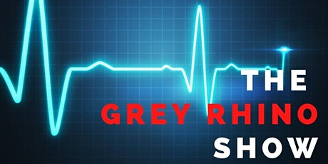 (Webinar) The Grey Rhino Show - Investment Market Update with Case Study tickets