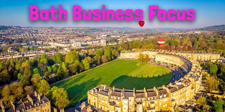 Bath Business Focus - Fri 24th July tickets