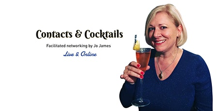 Online Business Networking Contacts & Cocktails  facilitated by Jo James tickets