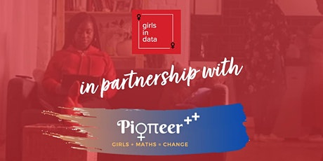 Girls in Data & Pioneer -  Experian Data Challenge - follow up session tickets