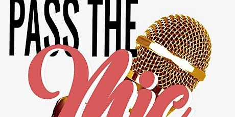 PASS THE MIC: Comedy Open Mic tickets