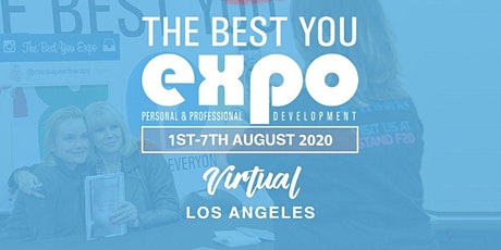 The Best You VIRTUAL EXPO Los Angeles 2020 Buy Tickets! tickets