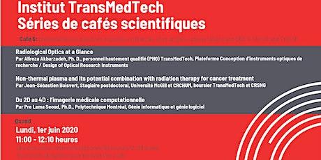 Série de cafés scientifiques TransMedTech Café #6 billets