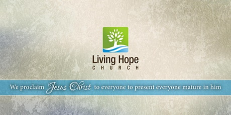 Living Hope Church June 7th Gathering tickets