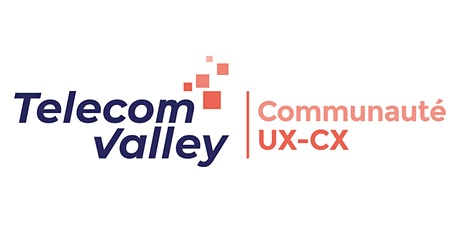 Communauté Expérience Utilisateur (UX) & Client (CX) 16 juin 2020 billets