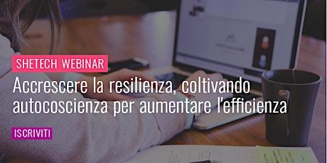 #SheTechWebinar: Accrescere la resilienza biglietti
