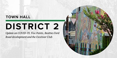 District 2 Town Hall - COVID-19, Beatties Ford  and the Excelsior Club tickets