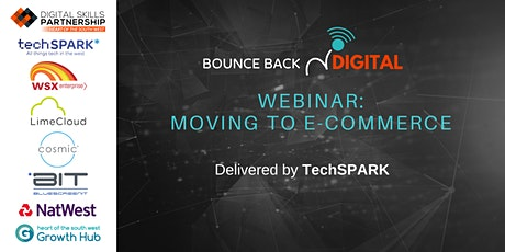 Bounce Back Digital Series: Moving to E-Commerce tickets