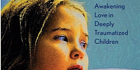 Building the Bonds of Attachment, Awakening Love in Traumatised Children tickets
