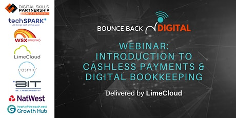 Bounce Back Digital Series: Cashless Payments & Digital Bookkeeping tickets
