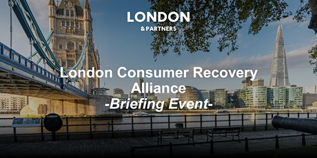 London Consumer Recovery Alliance - Briefing Event (Session 3) tickets