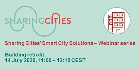 Sharing Cities' Smart City Solutions – Webinar Series: Building retrofit tickets