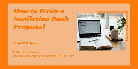 How to Write a Nonfiction Book Proposal - ONLINE CLASS tickets