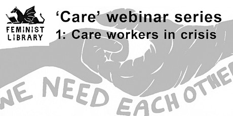 Care Workers in Crisis tickets