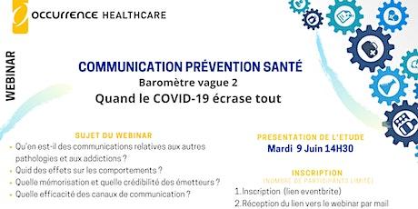 Baromètre de la Communication prévention santé - vague 2 billets