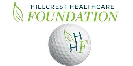 Hillcrest Healthcare Foundation Golf Tournament tickets