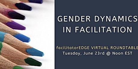 Gender Dynamics in Facilitation tickets