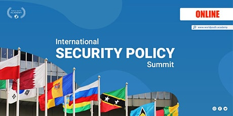 Online  Intl. Security Policy Summit August 2020 tickets