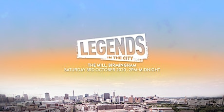 Legends in the City 2020 (The Mill, Birmingham) tickets