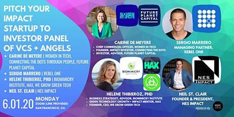 Pitch Your Impact Startup to Investor Panel of VCs and Angels tickets