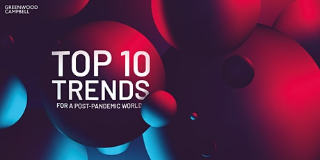 WEBINAR: Top 10 trends for a post pandemic world tickets