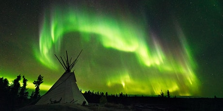 2021 Yellowknife Aurora Chasing Photography Tour tickets