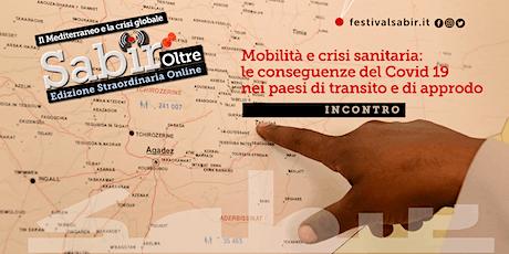 Mobilità e crisi sanitaria ~ Festival Sabir biglietti
