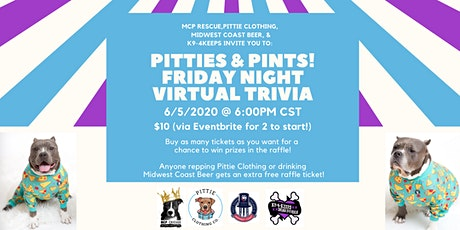 Pitties & Pints!  Friday Night Virtual Trivia tickets