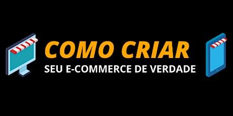 Seu e-commerce de Verdade bilhetes