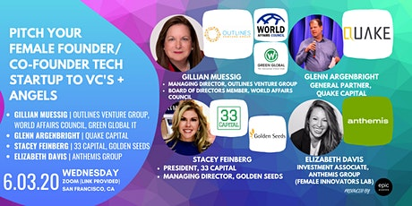 Pitch Your Female Founder/Co-Founder Tech Startup to Panel of VCs, Angels and Experts (On Zoom) tickets