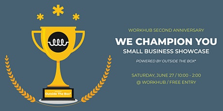 We Champion You: Small Business Showcase tickets