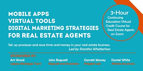 3 Hour Realtor CE: Mobile Apps, Virtual Tools, Digital Marketing Strategies tickets